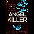 Angel Killer: (Jessica Blackwood 1)