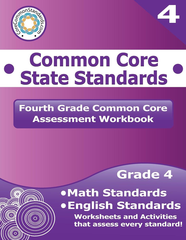 Fourth Grade Common Core Assessment Workbook: Common Core State ...
