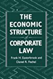 The Economic Structure of Corporate Law