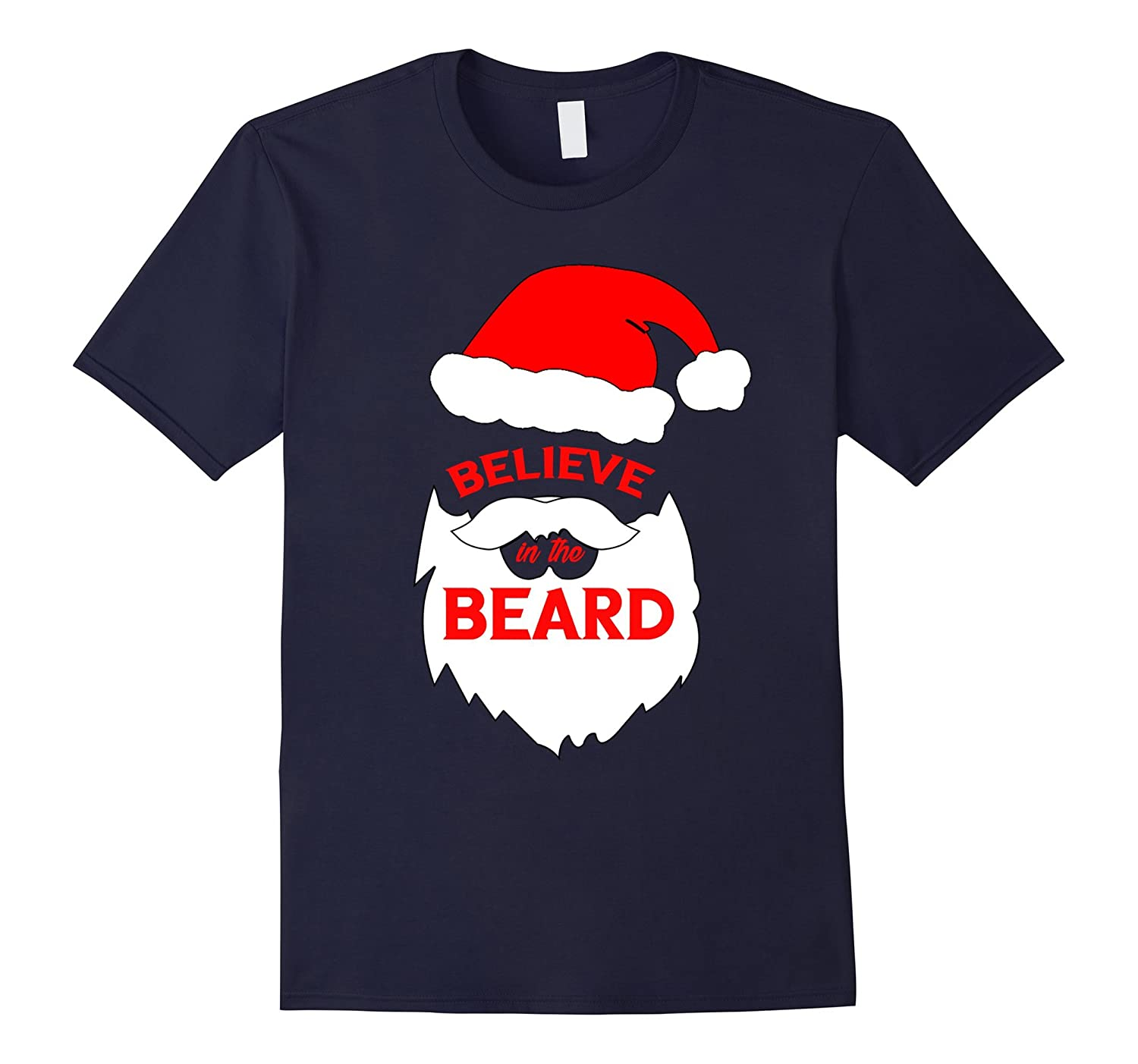 Believe In The Beard Santa Claus Christmas TShirt-FL
