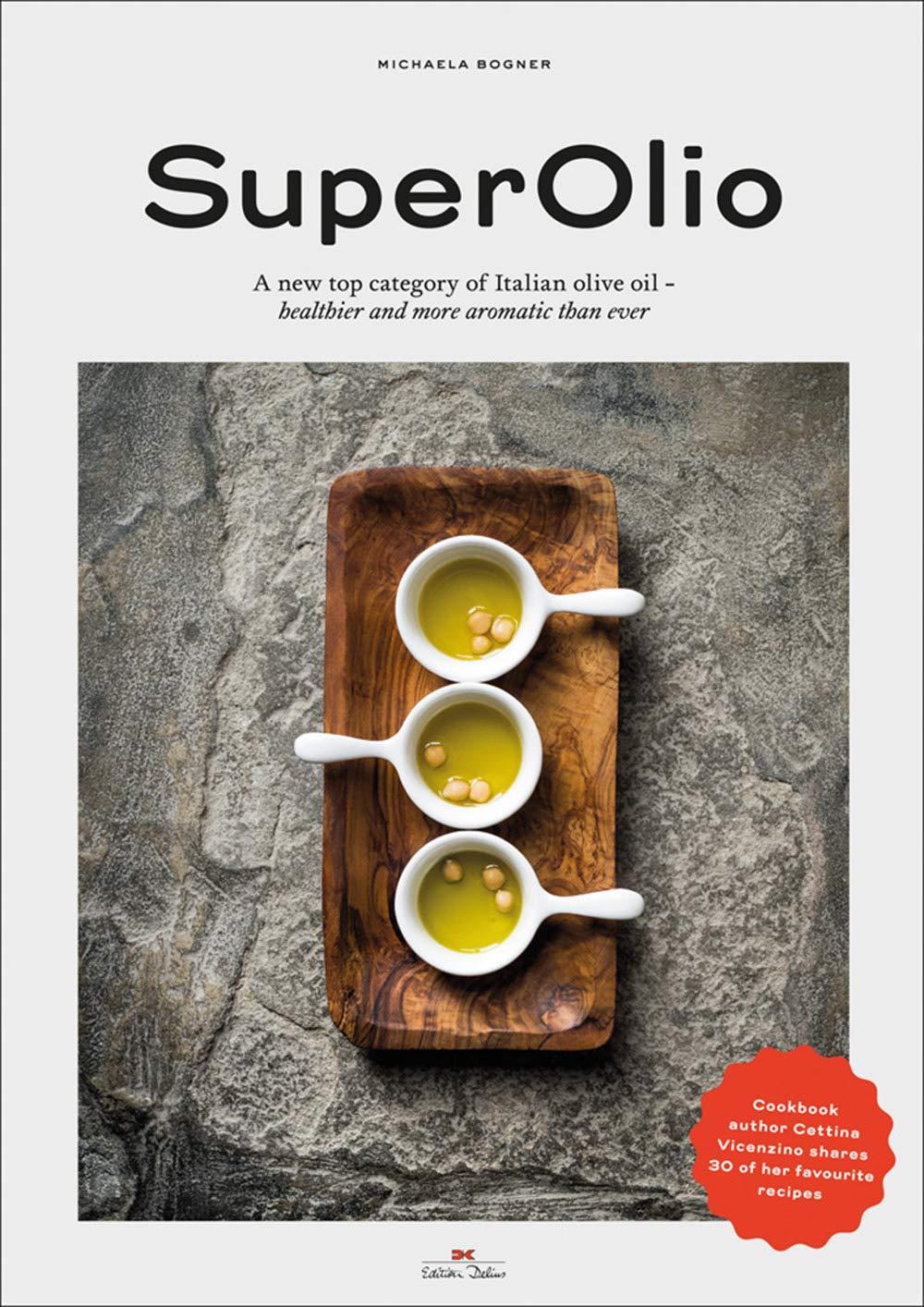 first rate 890ca 1b54c Eine neue Spitzenkategorie italienischer Olivenöle