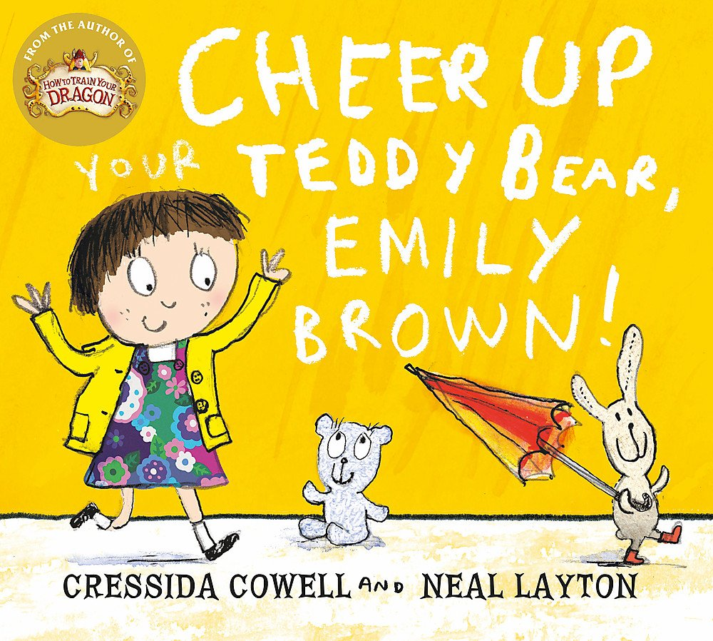 Emily Brown: Emily Brown and the Cheerful, Tearful Teddy Bear
