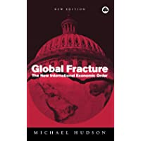 Global Fracture: The New International Economic Order