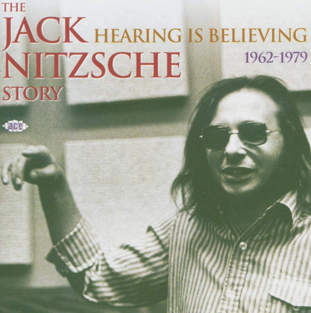 The Jack Nitzsche Story - Hearing is Believing: 1962 - 1979