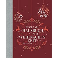 Reclams Hausbuch zur Weihnachtszeit