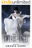 The Swords of an Angel: The Guardian's Fall Chronicles