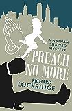 Preach No More (The Nathan Shapiro Mysteries Book 6)