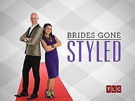 Brides Gone Styled Season 1