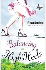Balancing in High Heels Paperback