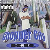 Chopper City
