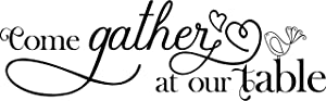 My Vinyl Story Come Gather at Our Table Wall Sticker Dining Room Wall Decal for Living Room Family Decor Sign Quote Wall Art Vinyl Wall Decal Kitchen Bed Room Words and Saying Rustic Farmhouse