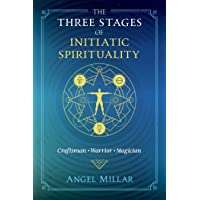 The Three Stages of Initiatic Spirituality: Craftsman, Warrior, Magician