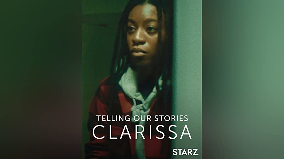 Telling Our Stories: Clarissa