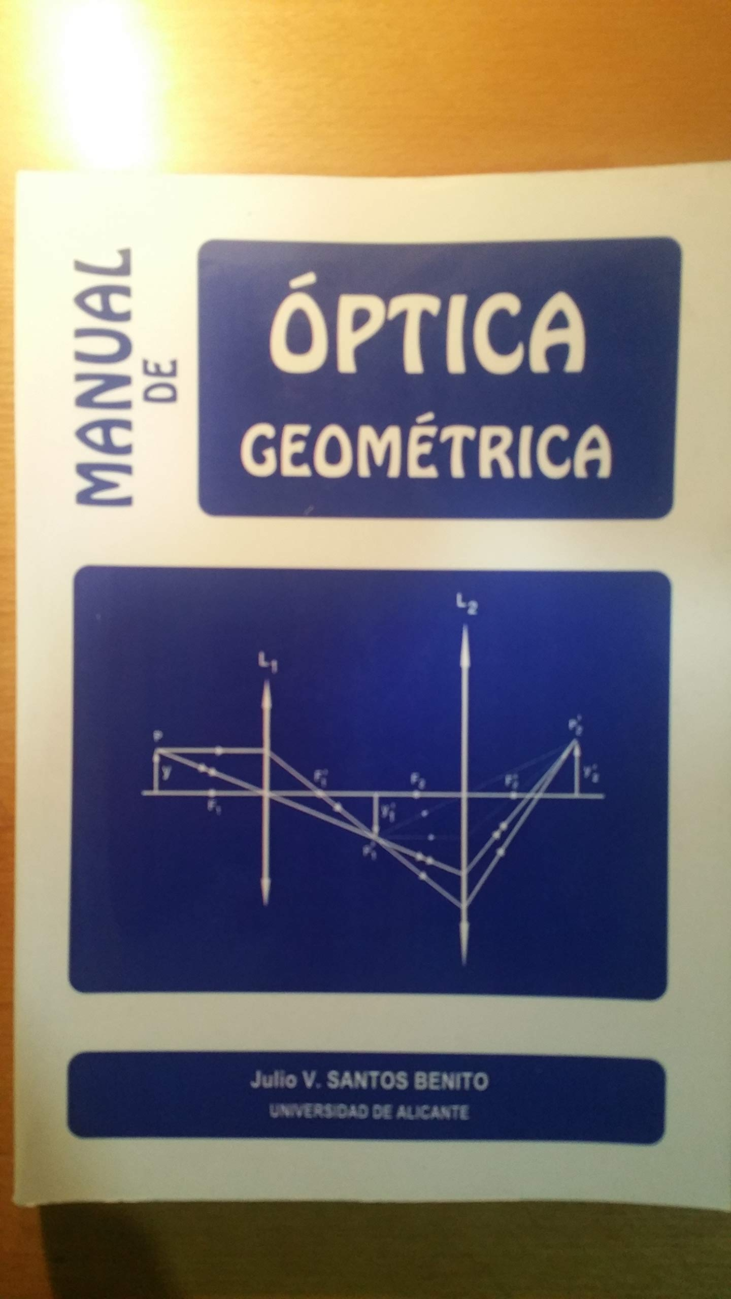 MANUAL DE OPTICA GEOMETRICA. (Spanish) Paperback