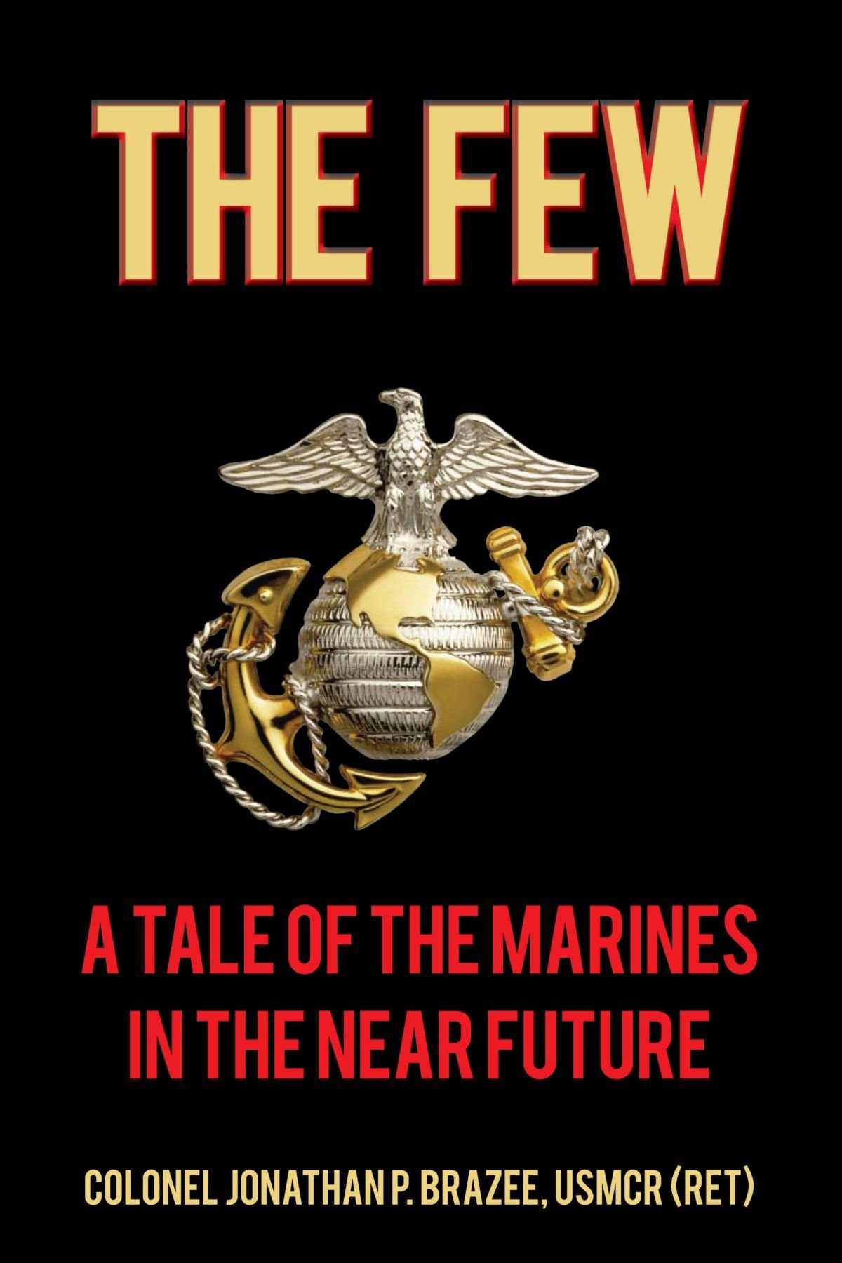 Download The Few: A Tale of the Marines in the Near Future pdf epub