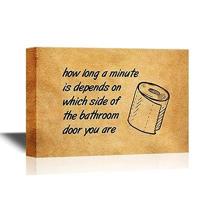 Amazon.com: wall26 Bathroom Canvas Wall Art - Funny Quotes How Long ...