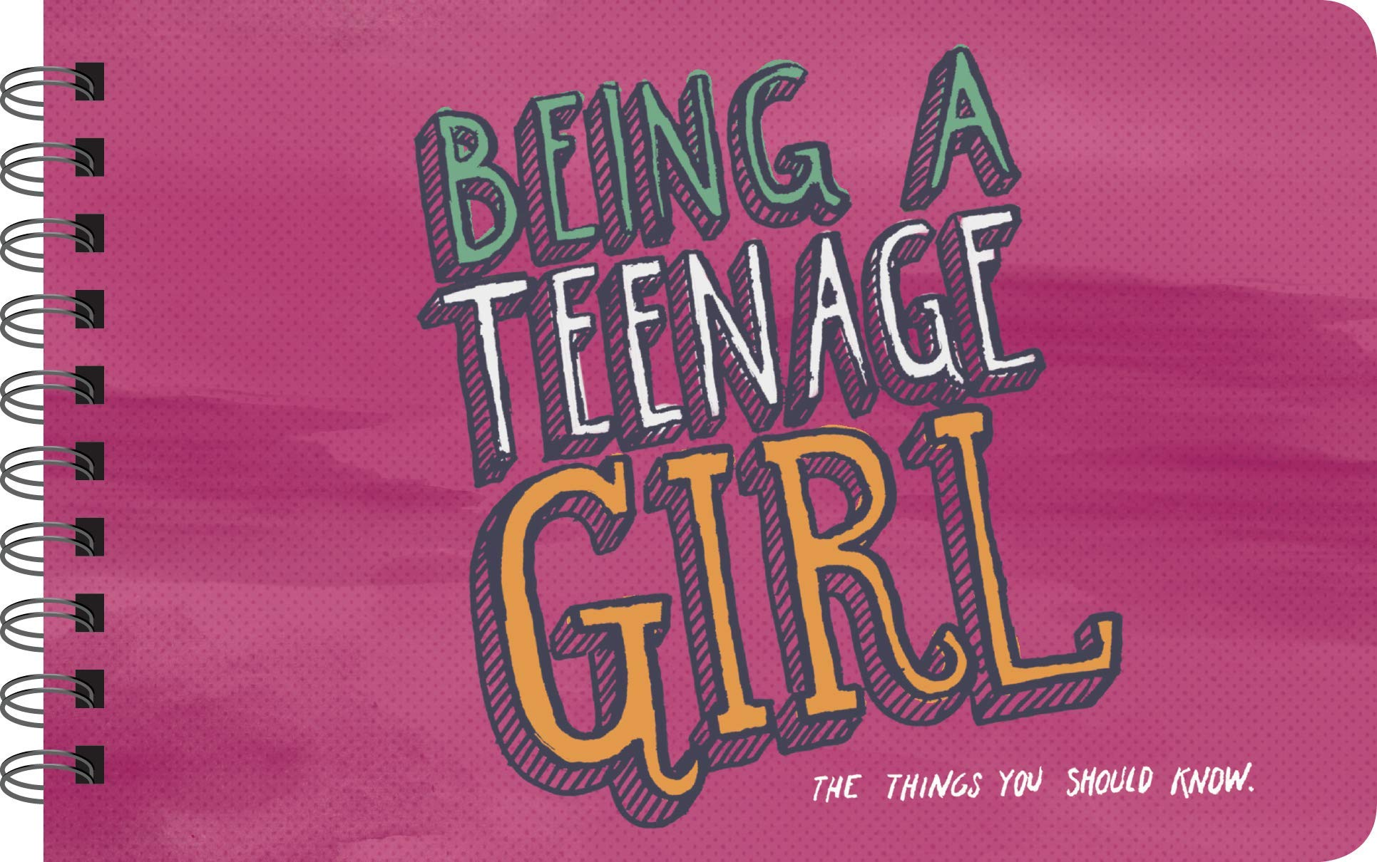 Read Online Being A Teenage Girl: Things Pre-Teen and Early Teenage Girls Should Know (Illustrated Version) - * Mom's Choice Award * ebook