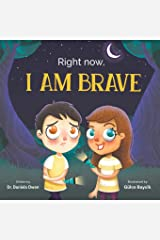Right Now: I Am Brave Paperback