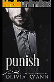 Punish: A Dark Captive Romance (Protect Book 2)