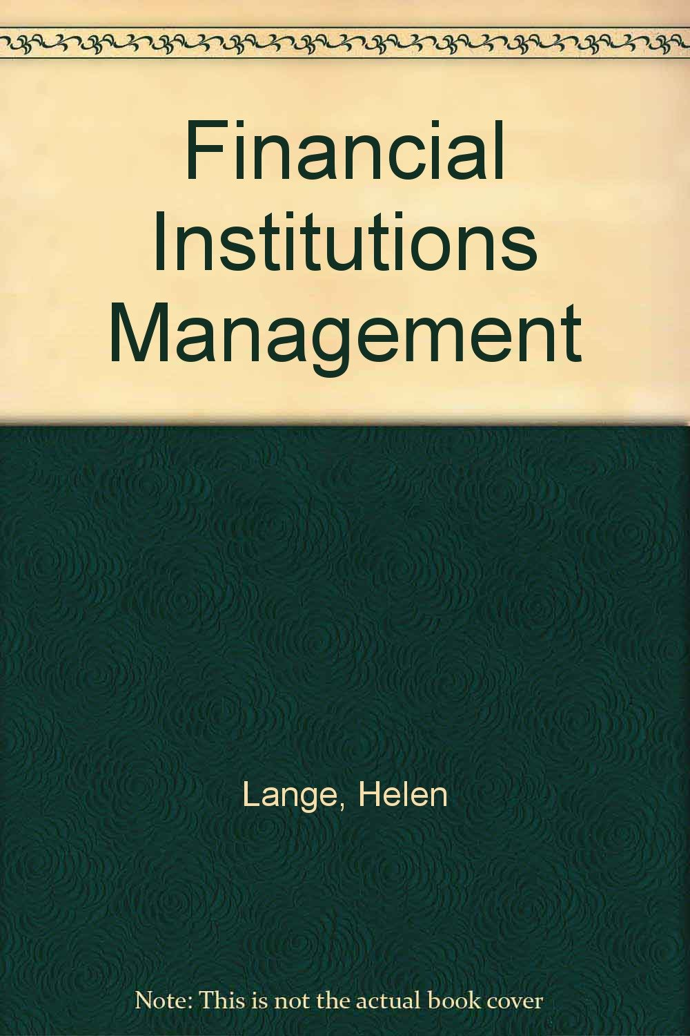 Financial Institutions Management Text fb2 book