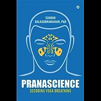 PranaScience: Decoding Yoga Breathing