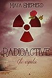 Radioactive - Gli espulsi