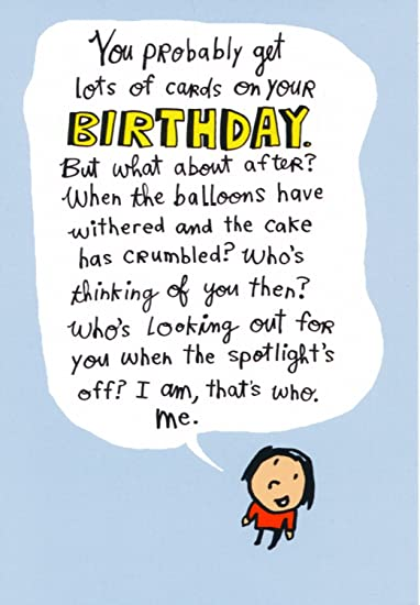 Amazon Belated Birthday Humor Greeting Card Whos Looking Out