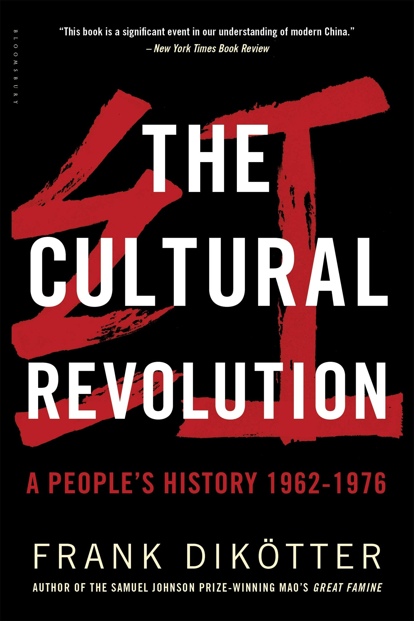 The Cultural Revolution: A People's History, 1962_1976: Frank Dikötter:  9781632864239: Amazon.com: Books