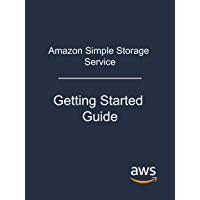 Amazon Simple Storage Service: Getting Started Guide (English Edition)