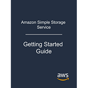 Amazon Simple Storage Service: Getting Started Guide