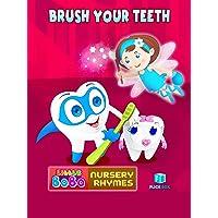 Brush Your Teeth Nursery Rhymes