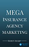Mega Insurance Agency Marketing
