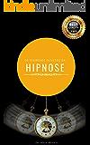 Os Segredos Ocultos da Hipnose: Descubra como Hipnotizar qualquer pessoa