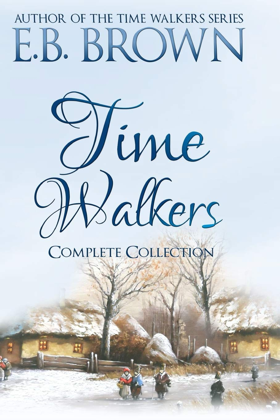Download Time Walkers: The Complete Collection pdf epub