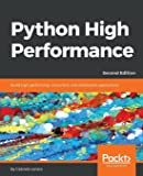 Python High Performance: Build high-performing, concurrent, and distributed applications, 2nd Edition