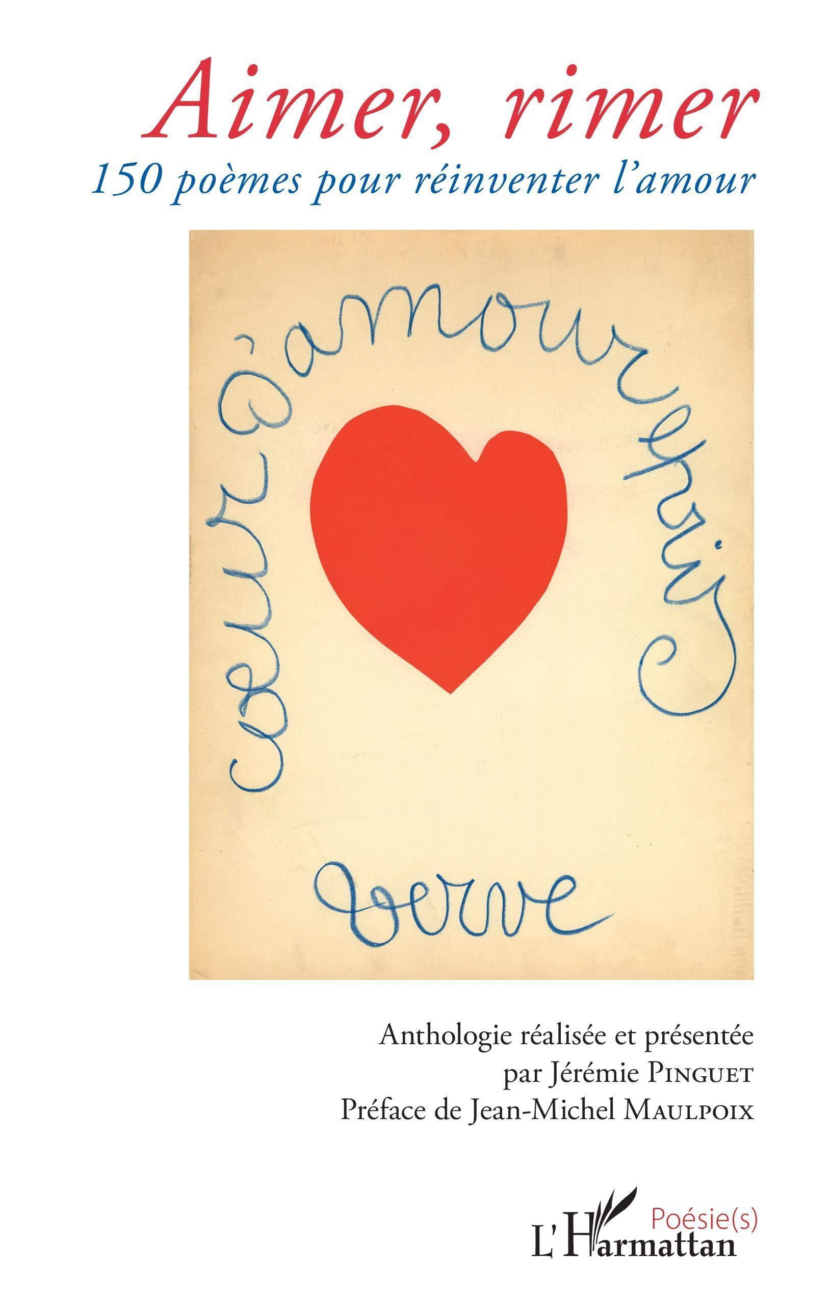 Amazonin Buy Aimer Rimer 150 Poemes Pour Reinventer L