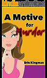 A Motive for Murder