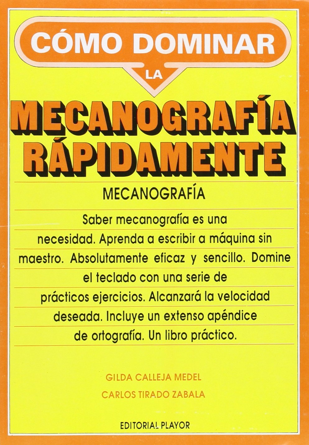 Como Dominar LA Mecanografia en 90 Dias: Gilda Calleja Medel, Carlos Tirado Zabala: 9788435902335: Amazon.com: Books
