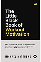 The Little Black Book of Workout Motivation (Muscle for Life 4) Kindle Edition