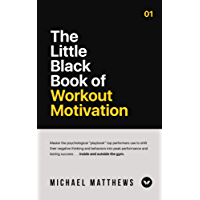The Little Black Book of Workout Motivation (Muscle for Life) (English Edition)