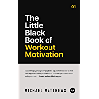 The Little Black Book of Workout Motivation (Muscle for Life 4) (English Edition)