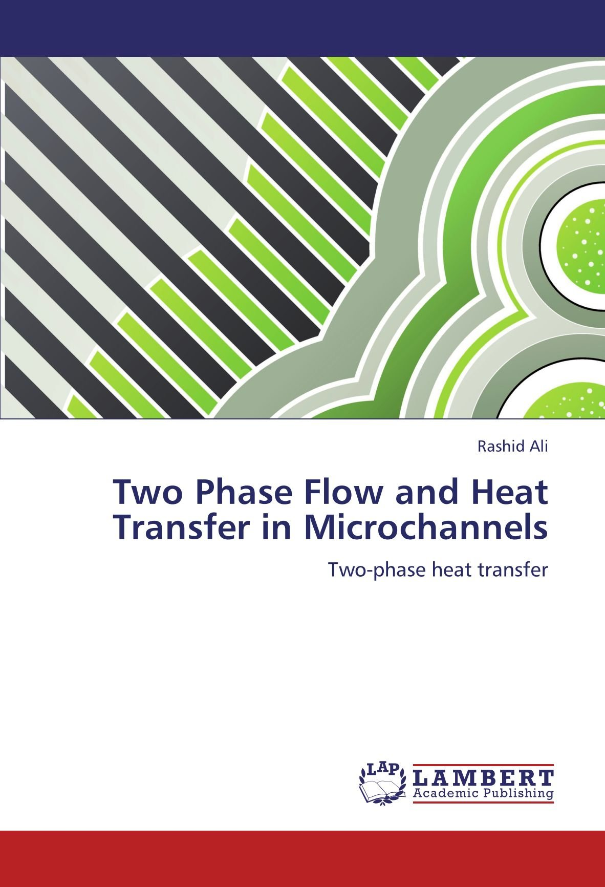 Two Phase Flow and Heat Transfer in Microchannels: Two-phase heat transfer pdf