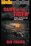 Dawn of the Tiger (English Edition)