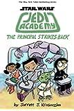 Jedi Academy 6: The Principal Strikes Back