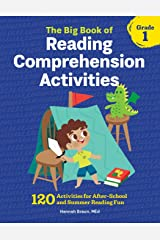 The Big Book of Reading Comprehension Activities, Grade 1: 120 Activities for After-School and Summer Reading Fun Paperback