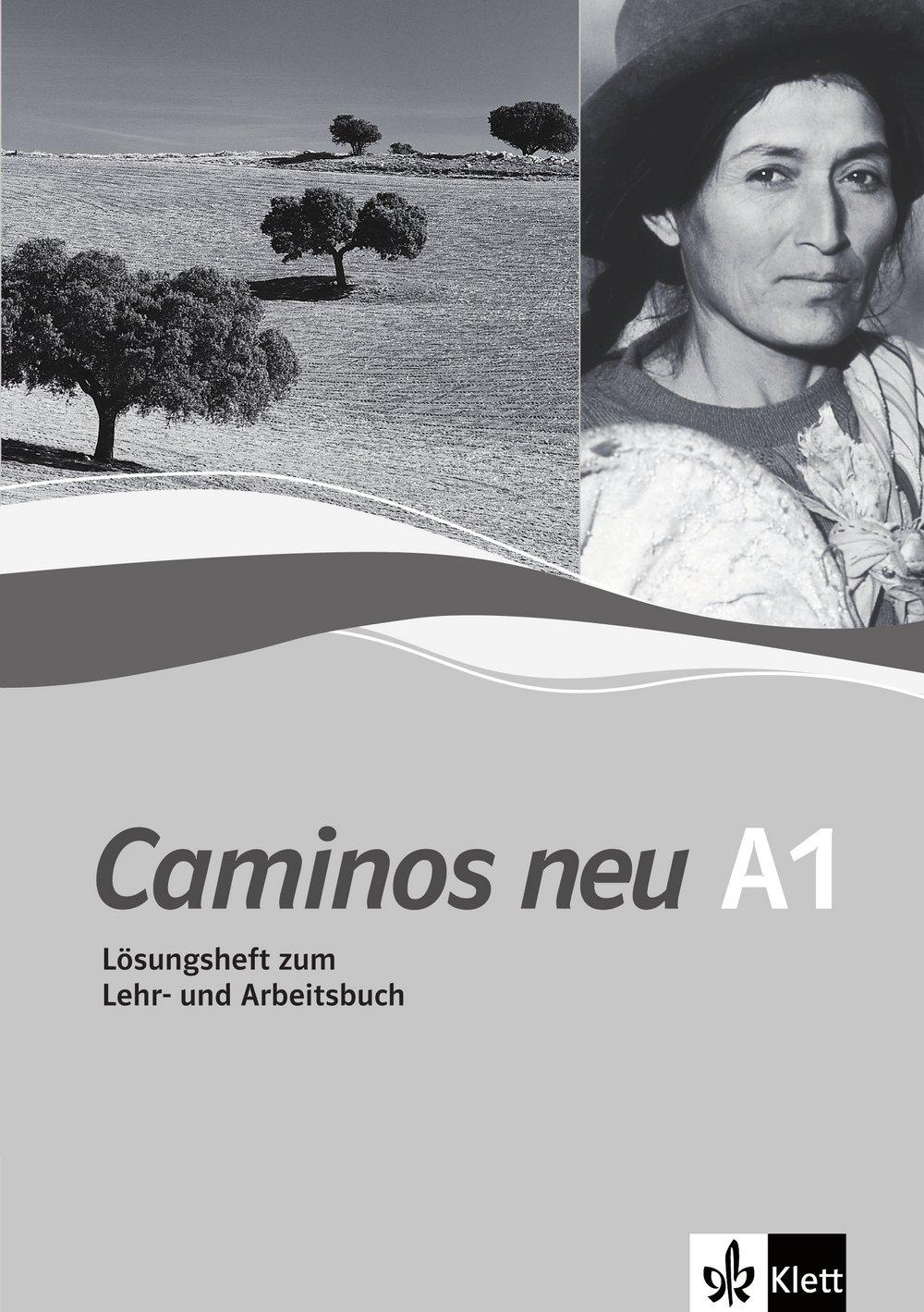 Caminos Neu 1. Lösungsheft Zum Lehr  Und Arbeitsbuch