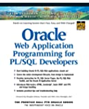 Oracle Web Application Programming for PL/SQL Developers (Prentice Hall PTR Oracle)