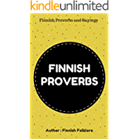 FINNISH PROVERBS AND SAYINGS
