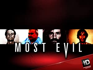 Watch Most Evil Season 1 Prime Video
