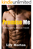 Promise Me (Beggar's Choice Book 1)